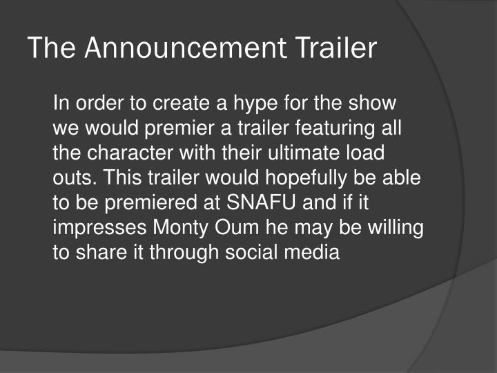 The Announcement Trailer