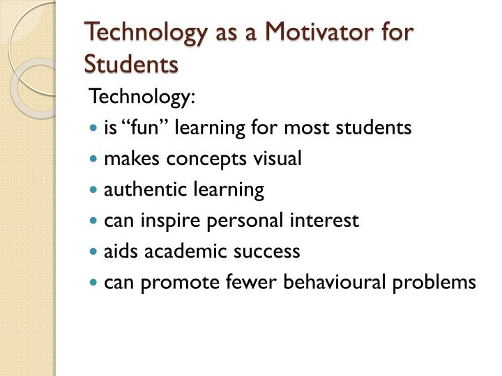 Technology as a Motivator for Students