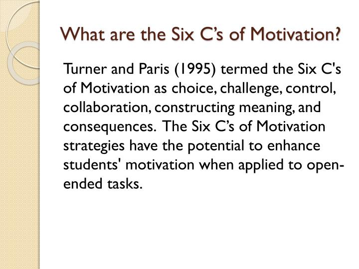 What are the Six C's of Motivation?