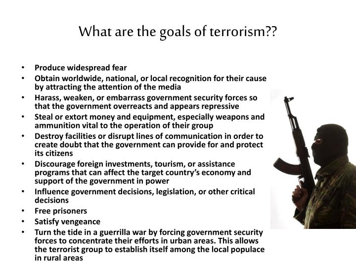 What are the goals of terrorism