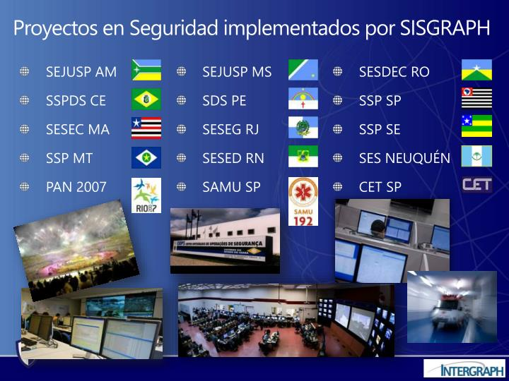 Proyectos en Seguridad implementados por SISGRAPH