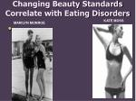 changing beauty standards correlate with eating disorders