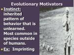 evolutionary motivators