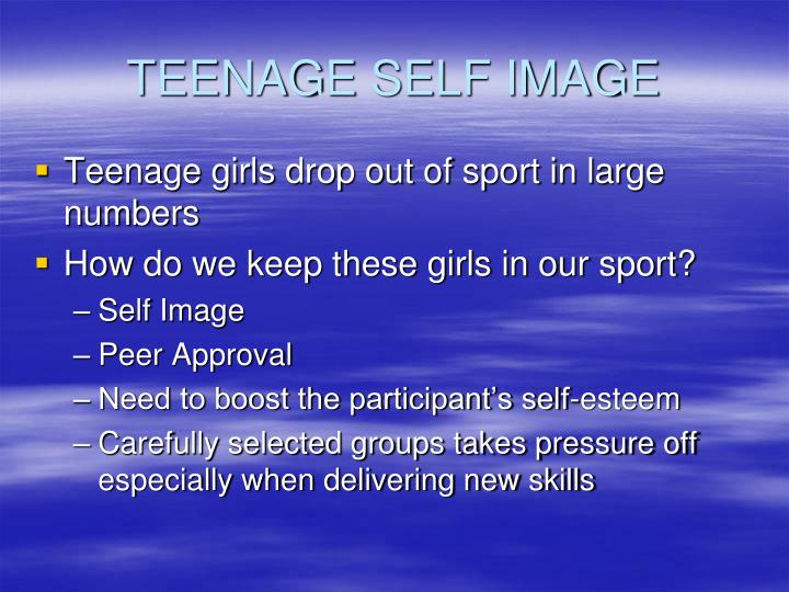 TEENAGE SELF IMAGE