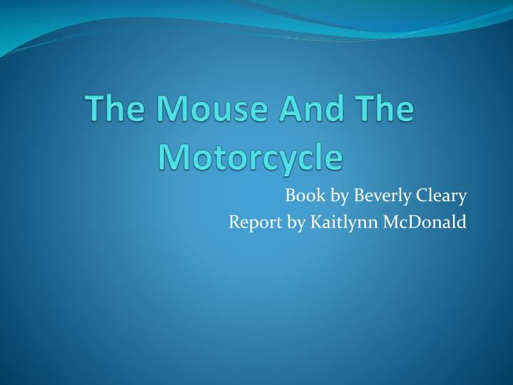 the mouse and the motorcycle n.