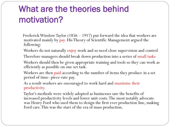 What are the theories behind motivation?