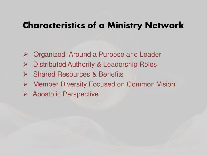 Characteristics of a Ministry Network