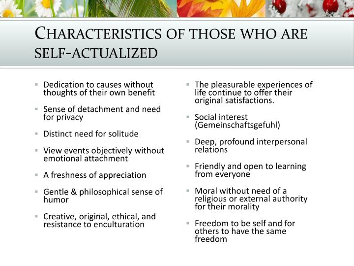 Characteristics of those who are self-actualized