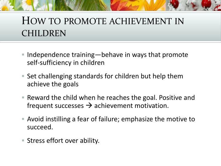 How to promote achievement in children