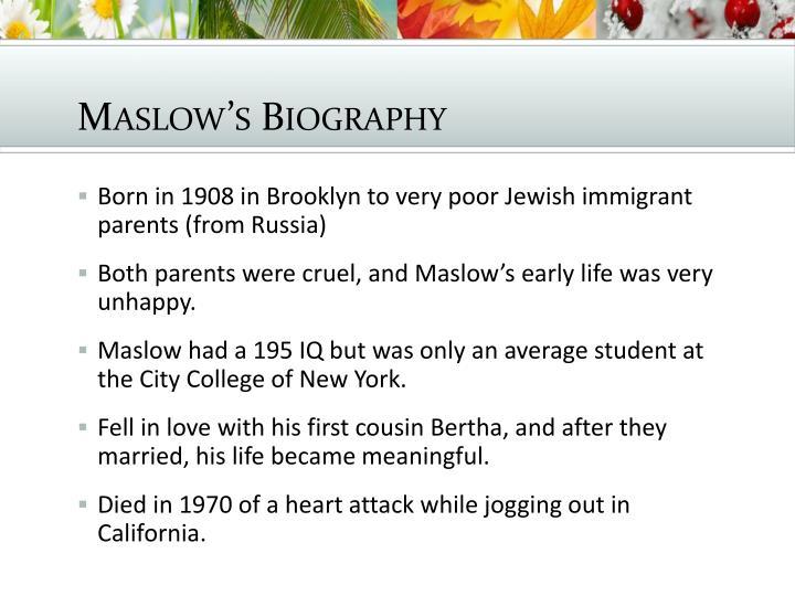 Maslow's Biography