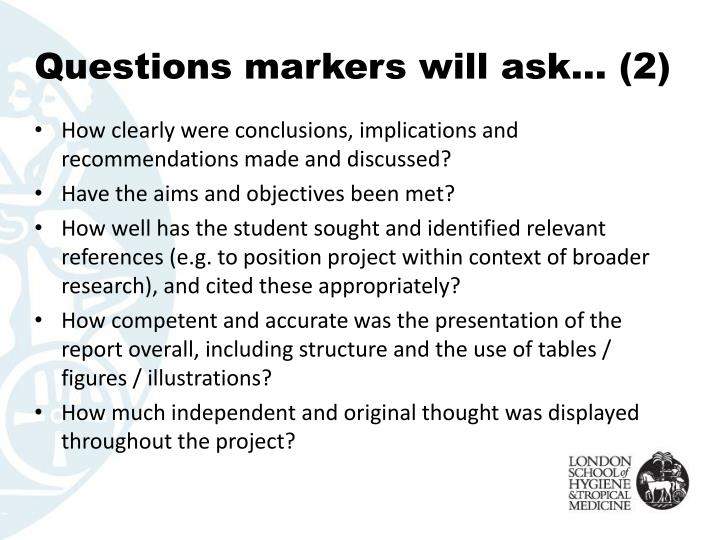 Questions markers will ask… (2)