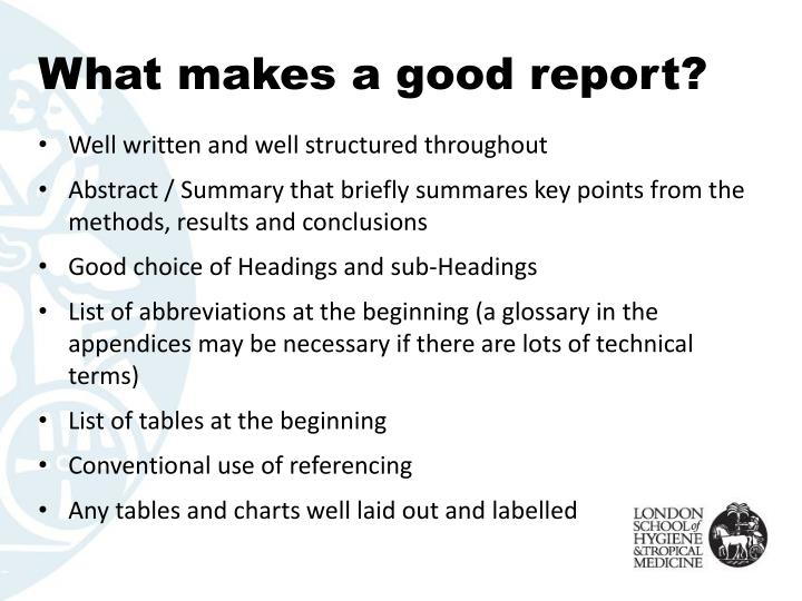 What makes a good report?