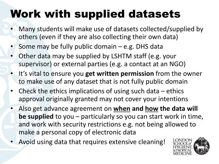 Work with supplied datasets