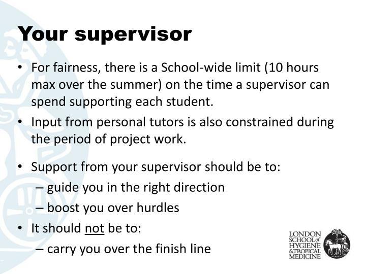 Your supervisor