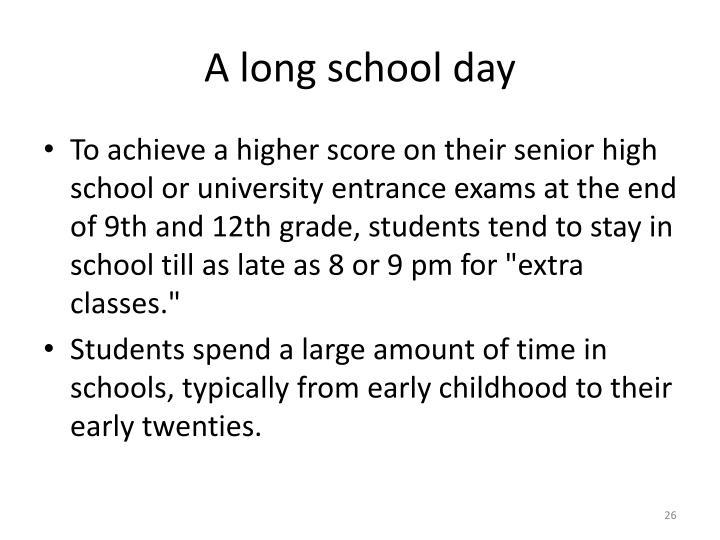 A long school day