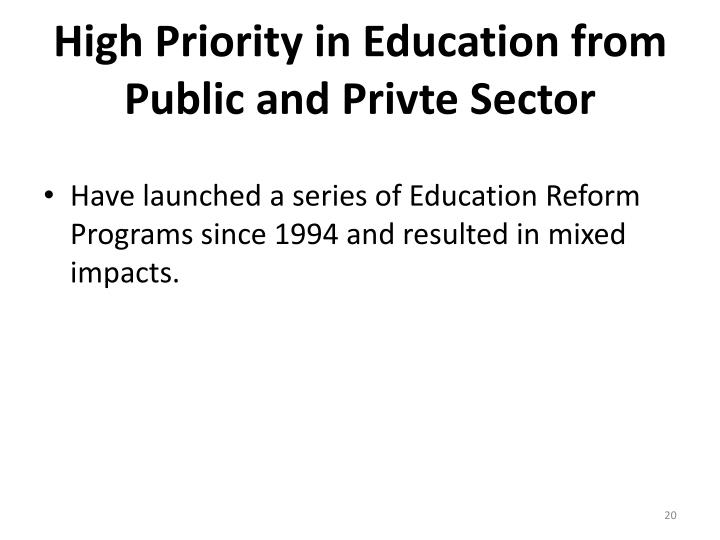 High Priority in Education from Public and Privte Sector