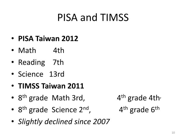 PISA and TIMSS