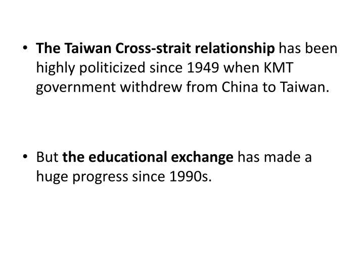 The Taiwan Cross-strait relationship