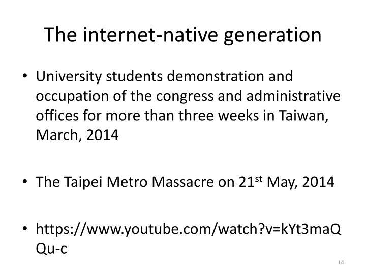 The internet-native generation