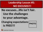 leadership lesson 5 no excuses