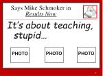 says mike schmoker in results now