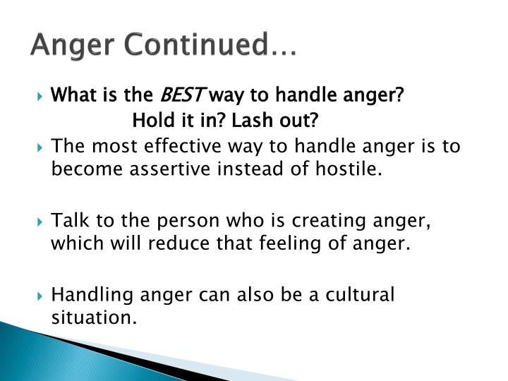 Anger Continued…