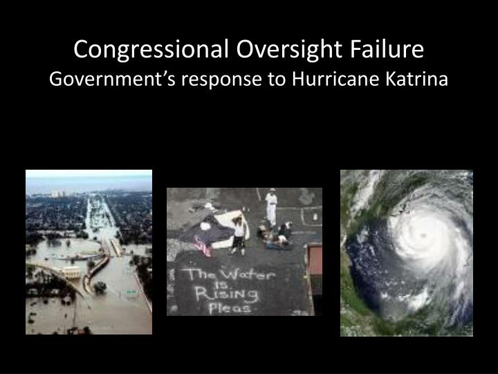 Congressional Oversight Failure