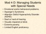 mod 4 d managing students with special needs