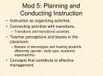 mod 5 planning and conducting instruction