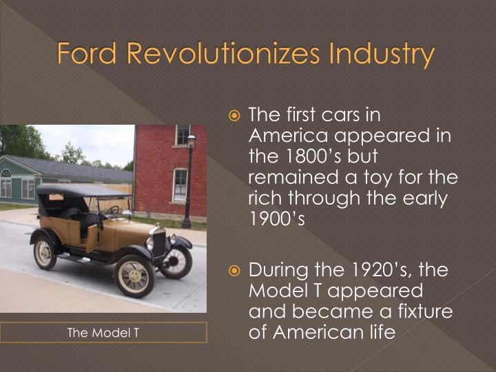 Ford revolutionizes industry