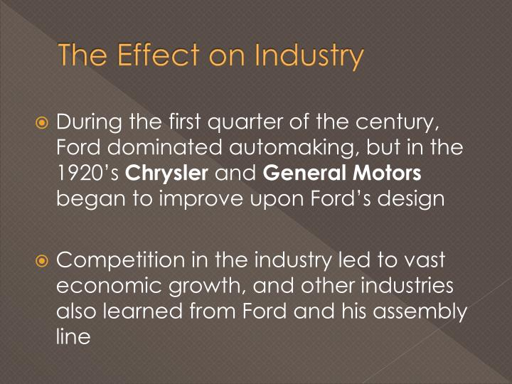 The Effect on Industry