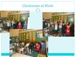 classrooms at work
