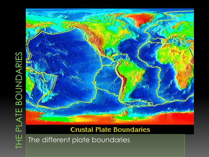 The plate Boundaries