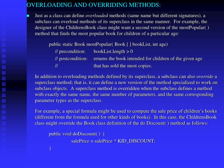 OVERLOADING AND OVERRIDING METHODS: