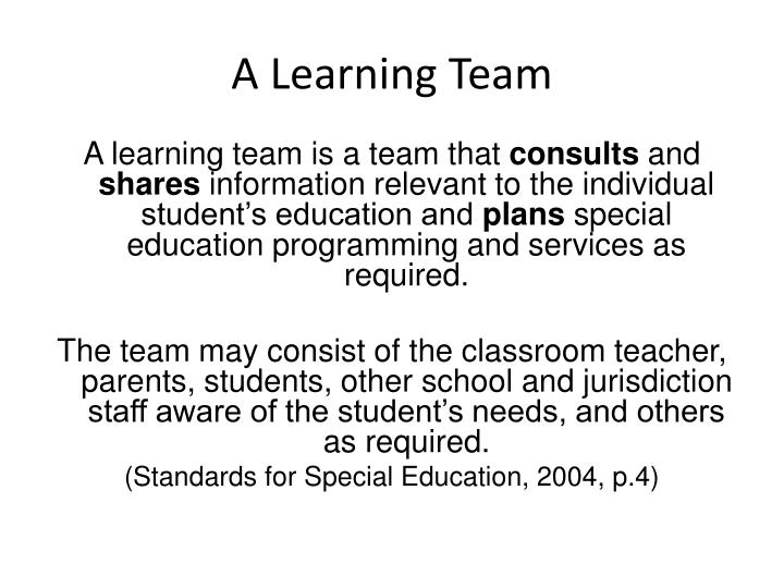 A Learning Team