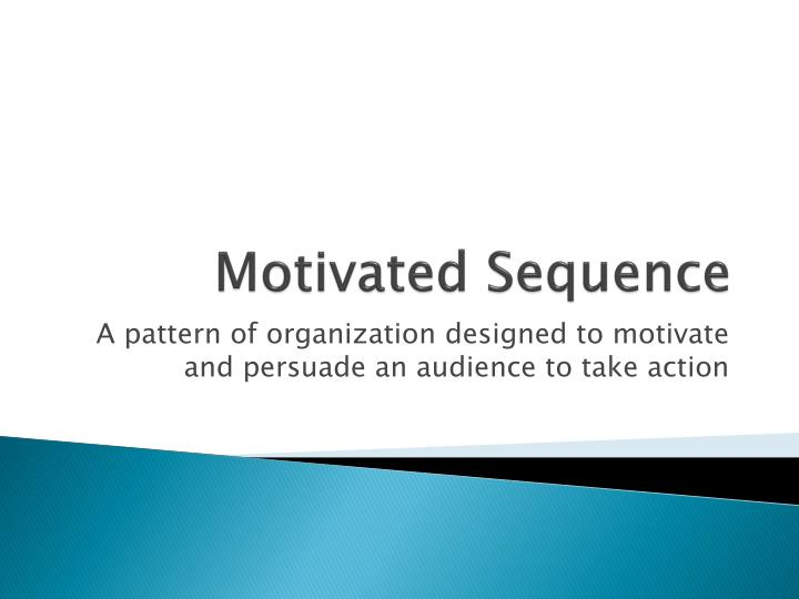 Motivated sequence