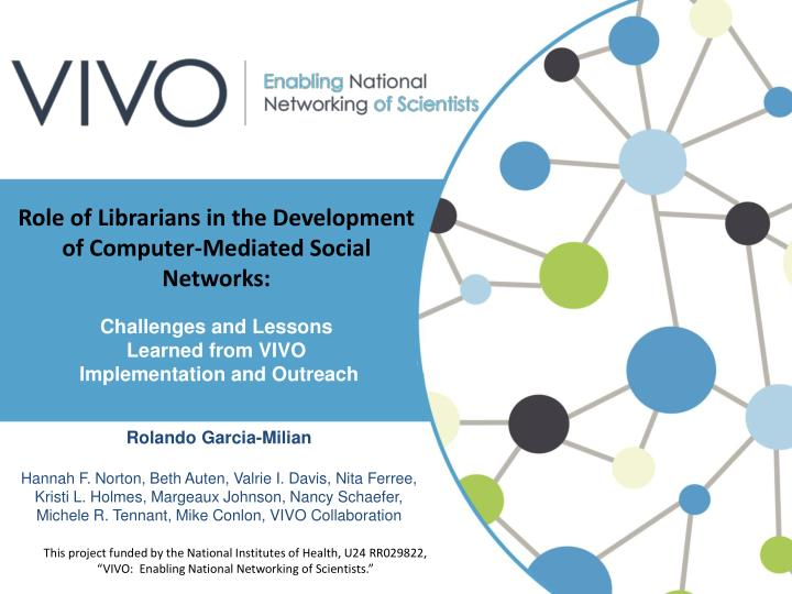 Role of Librarians in the Development of Computer-Mediated Social Networks