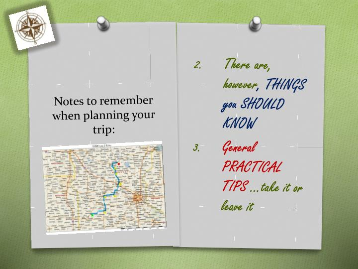 Notes to remember when planning your trip1