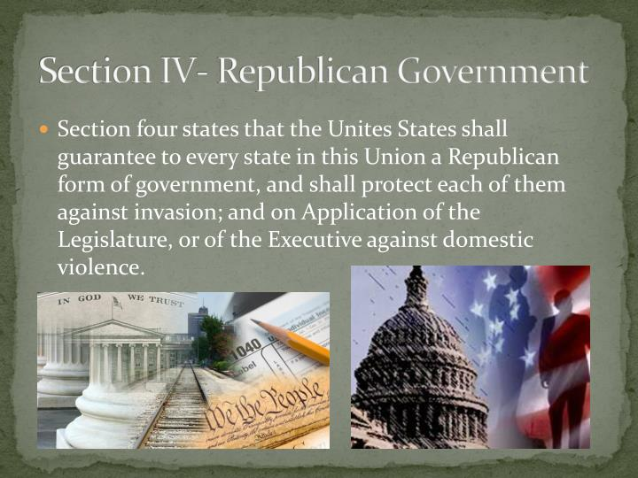 Section IV- Republican Government