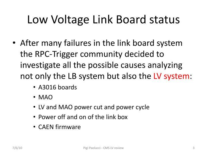Low voltage link board status