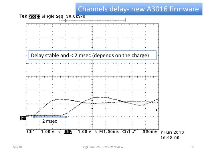 Channels delay- new A3016 firmware