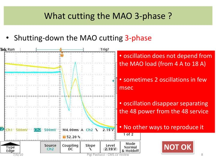 What cutting the MAO 3-phase ?