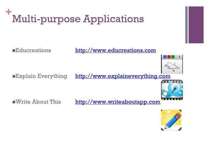 Multi-purpose Applications