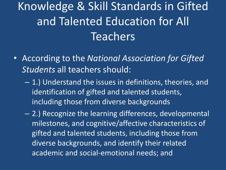 Knowledge & Skill Standards in Gifted and Talented Education for All Teachers