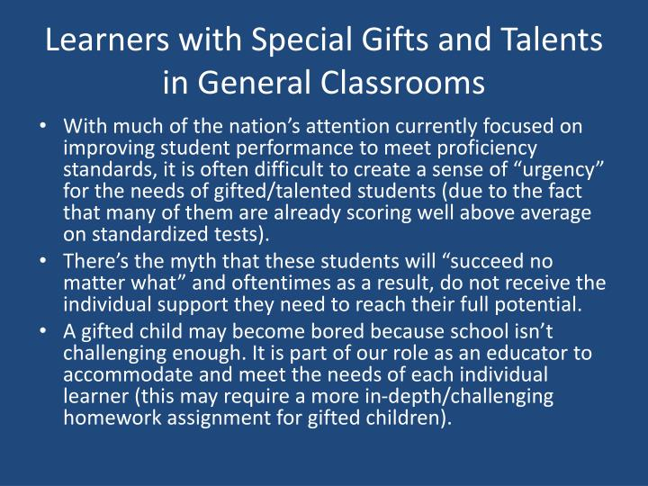Learners with Special Gifts and Talents in General Classrooms