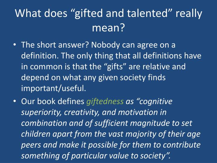 What does gifted and talented really mean