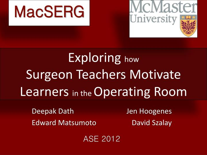 exploring how surgeon teachers motivate learners in the operating room n.