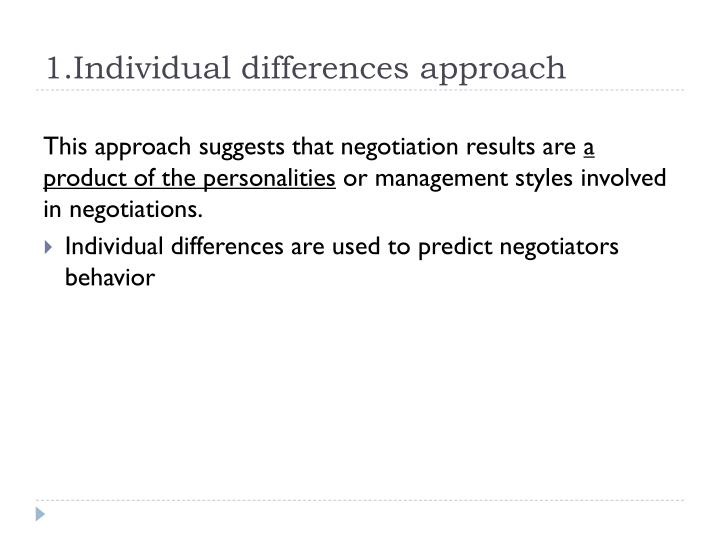 1.Individual differences approach