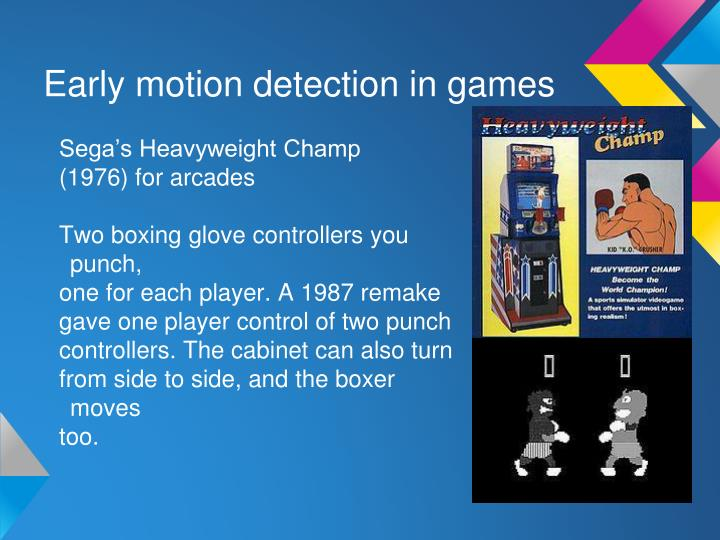 Early motion detection in games
