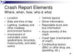 crash report elements where when how who what